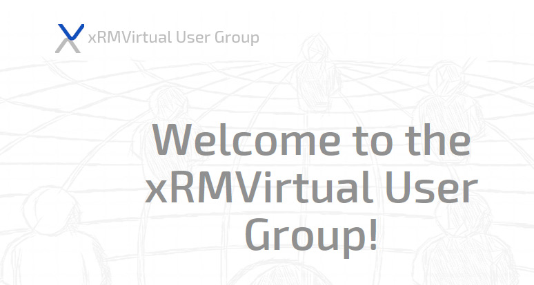 xRMVirtual User Group Recordings cover image